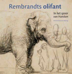 Rembrandts olifant 2016 voorplat kopie 2
